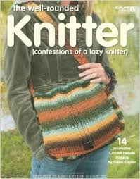 The Well-Rounded Knitter (Confessions of a Lazy Knitter)  4113
