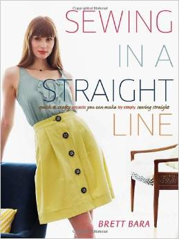 Sewing in a Straight Line Quick and Easy Projects you can Make by Simply Sewing a Straight Line