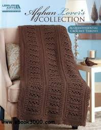 Afghan Lovers Collection - 36 Quintessential Crochet Throws