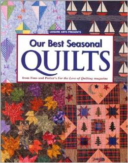 Our Best Seasonal Quilts from Fons and Porters For the Love of Quilting Magazine