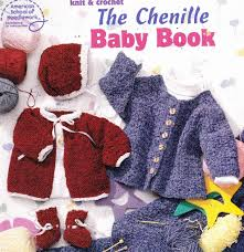The Chenille Baby Book - Knit and Crochet - 119136