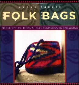 Folk Bags Pattern Book by Vicki Square