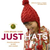 Just Hats - Favorite Hats to Knit and Crochet