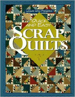 Quick and Easy Scrap Quilts