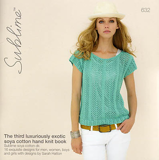 Sublime 632 The Third Luxuriously Exotic Soya Cotton Knit Book