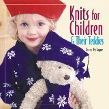Knits for Children and Their Teddies