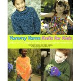 Yummy Yarns Knits for Kids Ages 2 through 8