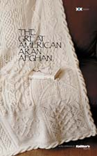 The Great American Aran Afghan Pattern Book from Cascade Yarns