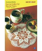 Special Doilies for Special Times - Crochet