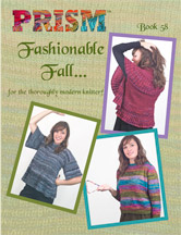 Prism Book 58  Fashionable Fall for the Thoroughly Modern Knitter